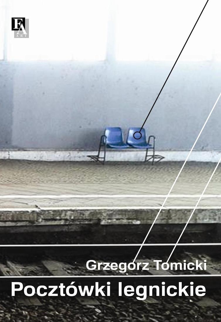 Tomicki Grzegorz - Pocztówki legnickie