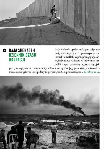 Shehadeh Raja - Dziennik czasu okupacji