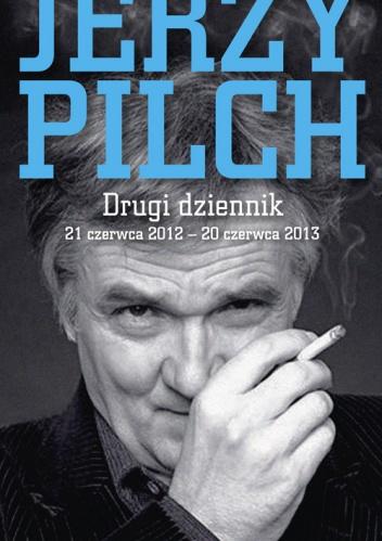 Jerzy Pilch, Drugi dziennik