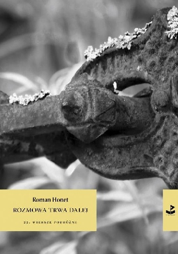 Roman Honet, Rozmowa trwa dalej