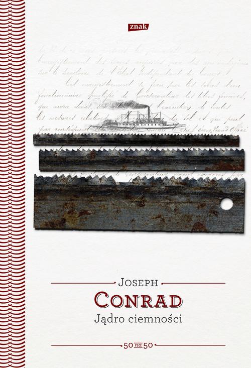 Joseph Conrad: Jądro ciemności