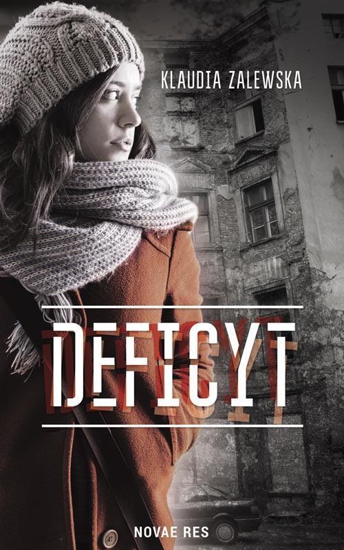 Klaudia Zalewska: Deficyt