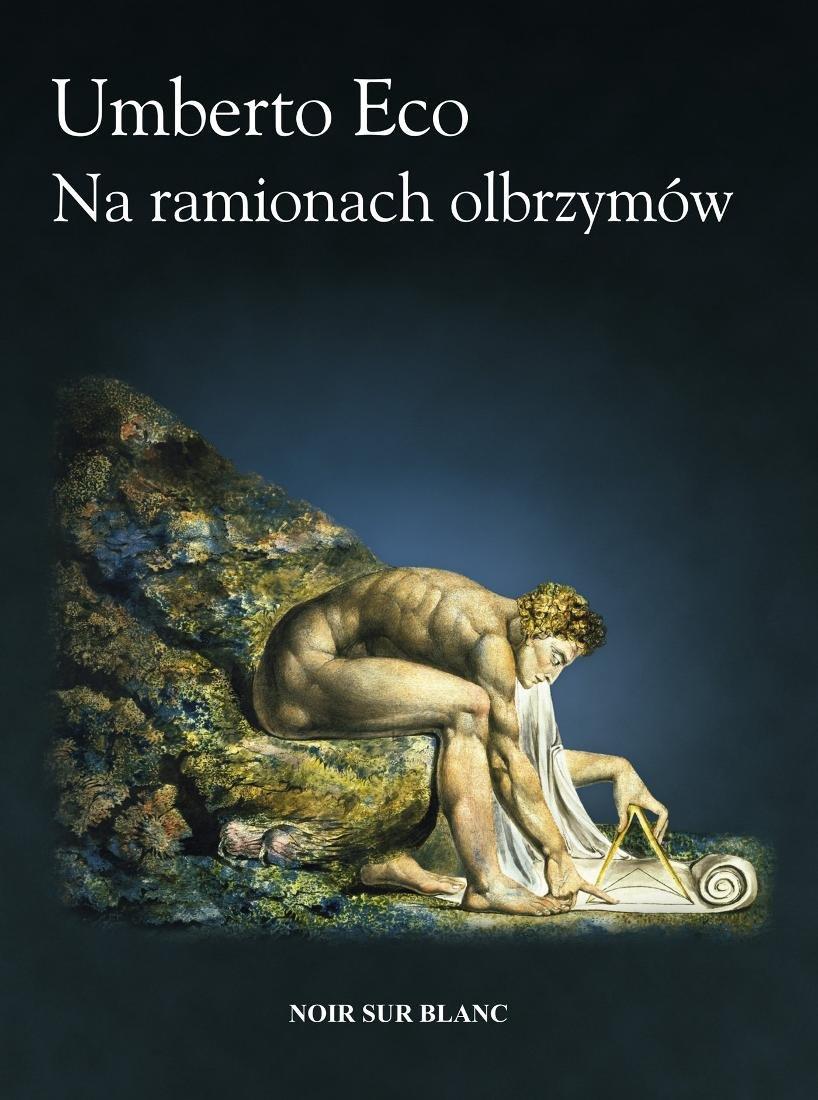 Umberto Eco: Na ramionach olbrzymów